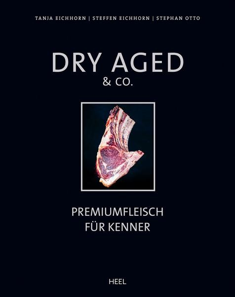 Dry Aged & Co. Best Meat Book in the World!